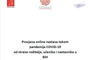 Istraživački izvještaj: Procjena online nastave tokom pandemije COVID-19 od strane roditelja, učenika i nastavnika u BiH